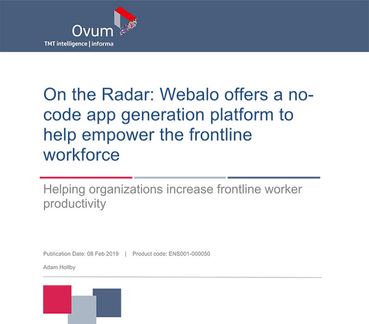 Image shows the title page of an Ovum report titled: On the Radar – Webalo offers a no-code app generation platform to help empower the frontline workforce.