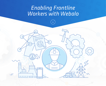 Image shows an illustration of a frontline worker surrounded by data visualization and the text: Enabling Frontline Workers with Webalo.